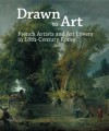 Drawn to Art: French Artists and Art Lovers in 18th Century Rome - Sonia Couturier, Jean-Honoré Fragonard, Jacques-Louis David, William Mcallister, Pierre Rosenberg