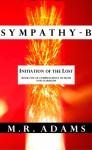 Initiation of the Lost (Sympathy-B, SAMPLER) - M.R. Adams