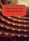 Così fan tutte, K. 588: Vocal Score - Wolfgang Amadeus Mozart, Lorenzo Da Ponte, Katherine Martin