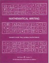 Mathematical Writing - Donald Ervin Knuth, Tracy Larrabee, Paul M. Roberts