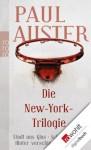 Die New-York-Trilogie: Stadt aus Glas. Schlagschatten. Hinter verschlossenen Türen (German Edition) - Paul Auster, Joachim A. Frank