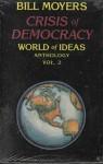 Crisis of Democracy (World of Ideas) - Bill Moyers