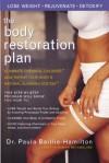 The Body Restoration Plan - Paula Baillie-Hamilton