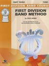 First Division Band Method, Part 3: Bass (Tuba) - Fred Weber