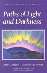 Paths Of Light And Darkness (Climb the Highest Mountain) - Mark L. Prophet, Elizabeth Clare Prophet