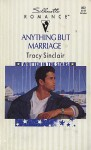Anything But Marriage - Tracy Sinclair