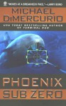 Phoenix Sub Zero - Michael DiMercurio
