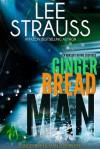 Gingerbread Man (A Nursery Rhyme Suspense #1) - Lee Strauss