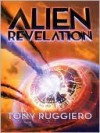 Alien Revelation - Tony Ruggiero