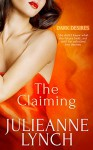 The Claiming (Dark Desires Book 1) - Julieanne Lynch