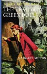 The Trail of the Green Doll - Margaret Sutton