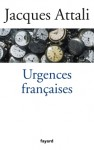 Urgences françaises - Jacques Attali