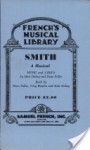 Smith: A Musical - Matt Dubey, Dean Fuller, Tony Hendra