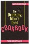 The Drinking Man's Diet Cookbook - Robert V Cameron