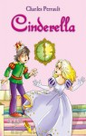 Cinderella. An Illustrated Classic Fairy Tale for Kids by Charles Perrault (Excellent for Bedtime & Young Readers) - Charles Perrault, Arthur Friday, Tom eMusic