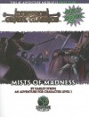 The Mists of Madness: An Adventure for Character Level 1 - Harley Stroh