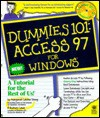Access 97 for Windows (Dummies 101 Series) - Margaret Levine Young