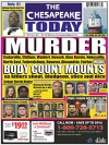 THE CHESAPEAKE TODAY November 2014 - All Crime, All the Time - Ken Rossignol, Larry Jarboe, Huggins Point Publishing