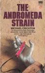 The Andromeda Strain - Michael Crichton