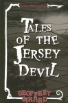 Tales of the Jersey Devil - Geoffrey Girard, Jared Barber