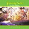 Turning Leaves: Indiana Autumn - Alan McPherson