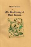 The Sea-Crossing of Saint Brendan - Matthew Brennan