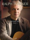 Ralph Towner: Guitar Works, Volume 2 - Music Sales Corp., Ralph Towner