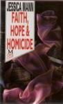 Faith, Hope, and Homicide - Jessica Mann