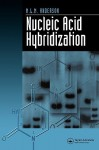 Nucleic Acid Hybridization - M. Anderson, Anderson M. L. M.