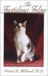 """The Fastidious Feline: How to Prevent and Treat Litter Box Problems (""""How to"""" booklets from Dog's Best Friend) - Patricia B. McConnell"""