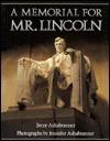 Memorial of Mr. Lincoln - Brent Ashabranner