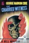 The Charred Witness - George Harmon Coxe
