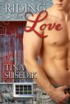 Riding for Love - Tina Susedik