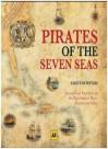 Pirates of the Seven Seas - Angus Konstam