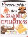 Encyclopédie des grandes civilisations - Collectif