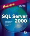 Mastering SQL Server 7 - Mike Gunderloy, Joseph L. Jorden