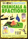 Chemicals And Reactions (Science Factory) - Jon Richards