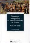 Population, Immigration Et Identité Nationale En France: Xi Xe X Xe Siècle - Gérard Noiriel, Dominique Borne