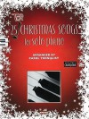 Top 25 Christmas Songs for Solo Piano - Carol Tornquist