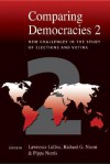 Comparing Democracies 2: New Challenges in the Study of Elections and Voting - Lawrence LeDuc, Pippa Norris, Richard G. Niemi