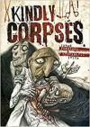 Kindly Corpses - Zoran Penevski, Ivica Stevanović