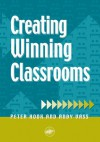 Creating Winning Classrooms - Peter Hook, Andy Vass