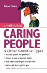 Careers for Caring People & Other Sensitive Types - Adrian A. Paradis