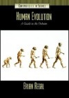 Human Evolution: A Guide to the Debates - Brian Regal