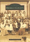 Henrico County (VA) (Images of America) - Louis H. Manarin