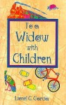 To a Widow with Children - Lionel G. Garcia