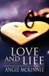 Love and Life - Angie Mckinnie