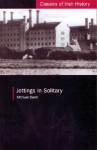Jottings in Solitary - Michael Davitt, Carla King