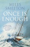 Once Is Enough - Miles Smeeton