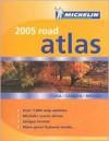 Michelin 2005 Road Atlas USA/Canada/Mexico - Michelin Travel Publications